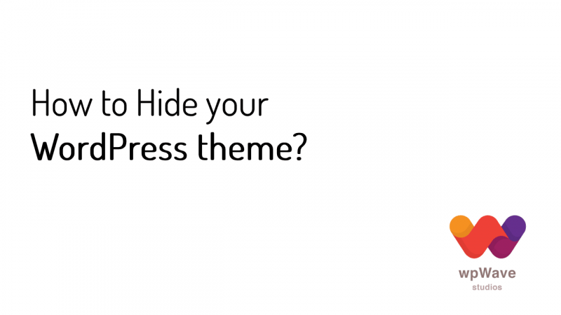 How to Hide your WordPress theme from tools like isitwp and what wordpress theme is that?