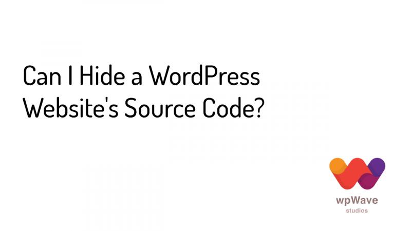 Can I Hide a WordPress Website's Source Code - banner