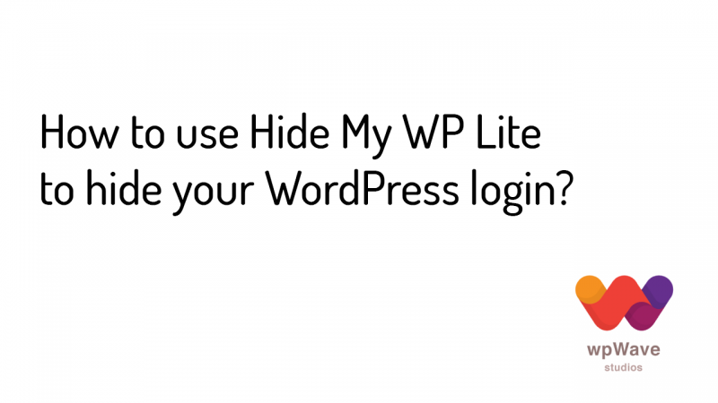 How to use Hide My WP Lite to hide your WordPress login - Banner