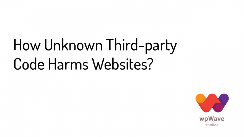 How Unknown Third-party Code Harms Websites - Banner