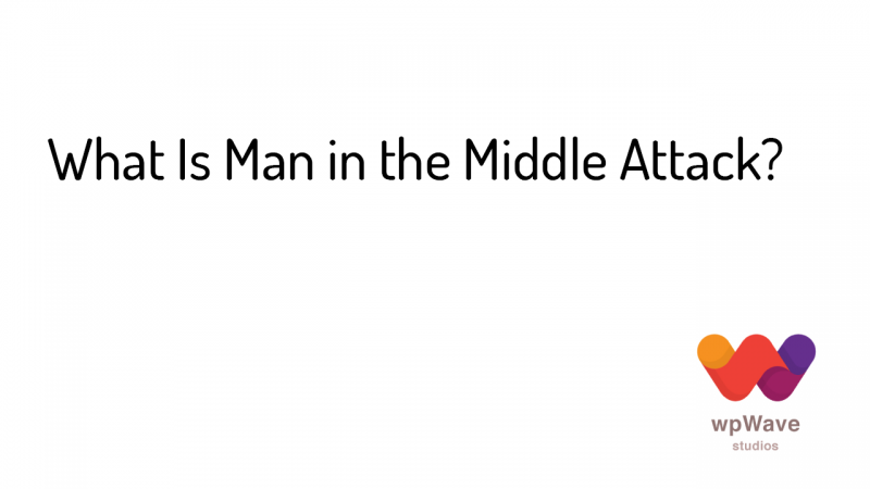 What Is Man in the Middle Attack - Banner