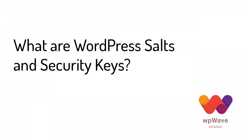 What are WordPress Salts and Security Keys - Banner
