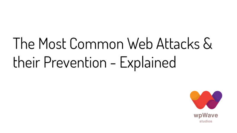 The Most Common Web Attacks & Prevention - Banner